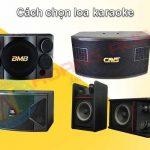 Tư vấn dàn karaoke gia đình chuyên nghiệp nhất tại Hoàng Audio