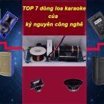 HOT 5 cặp loa hát karaoke hay nhất hiện nay 2018